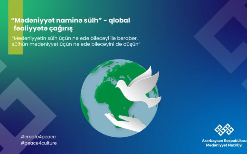 """""""Mədəniyyət naminə sülh"""" qlobal kampaniya başlayır"""