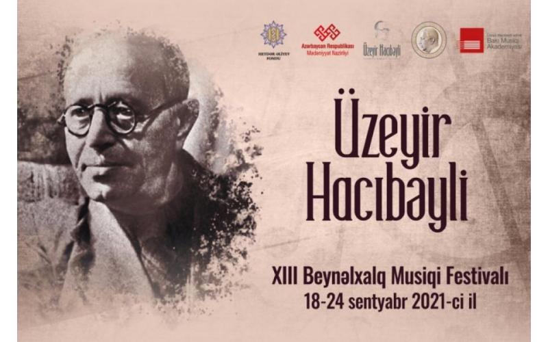 Üzeyir Hacıbəyli Beynəlxalq Musiqi Festivalının ilk konserti Şuşada keçiriləcək