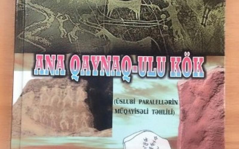 """""""Ana qaynaq-ulu kök"""" kitabı nəşr edilib"""