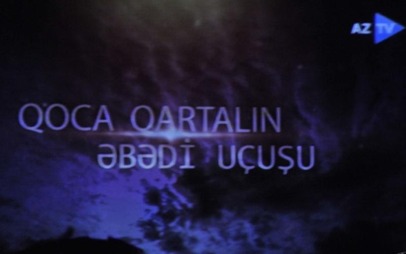 """""""Qoca qartalın əbədi uçuşu"""" sənədli filmi"""