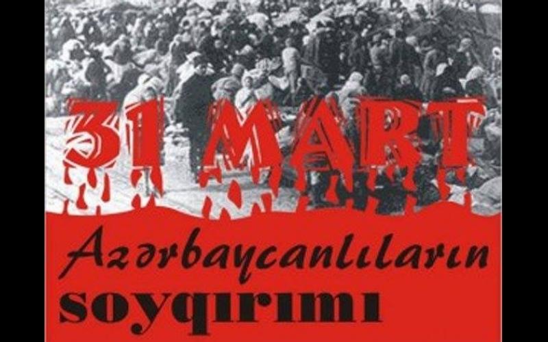 Ermənilərin azərbaycanlılara qarşı törətdiyi soyqırımından 102 il ötür