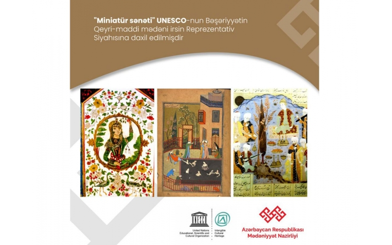 """""""Miniatür sənəti"""" UNESCO-nun Reprezentativ Siyahısına daxil edilib"""